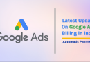 GOOGLE ADS LATEST UPDATE ON BILLING IN INDIA
